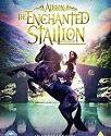 Albion The Enchanted Stallion 2017