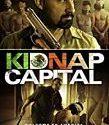 Kidnap Capital 2017
