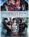 Resident Evil Vendetta 2017
