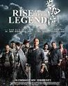 Rise of The Legend 2014