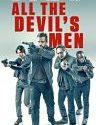 All the Devils Men 2018