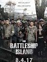 The Battleship Island 2017