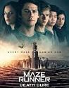 The Maze Runner The Death Cure 2018
