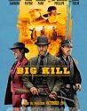 Big Kill 2018