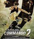 Commando 2 The Black Money Trail 2017
