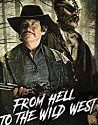 From Hell to the Wild West 2017