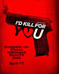 Id Kill for You 2018
