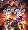Justice League vs Teen Titans 2016