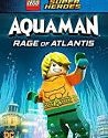 LEGO DC Comics Super Heroes Aquaman Rage of Atlantis 2018