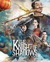 The Knight of Shadows Between Yin and Yang 2019