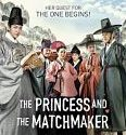 The Princess and the Matchmaker 2018