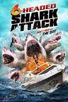 6 Headed Shark Attack 2018