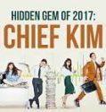 Chief Kim 2017