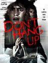 Dont Hang Up 2016