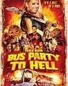 Party Bus to Hell 2018