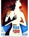 With A Kiss I Die 2018