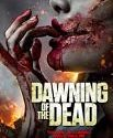 Dawning of the Dead 2017