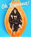 Oh Ramona 2019