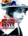 Rolling Thunder Revue A Bob Dylan Story by Martin Scorsese 2019