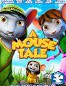 A Mouse Tale 2015