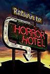 Return to Horror Hotel 2019