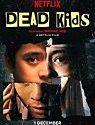 Dead Kids 2019