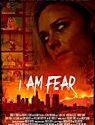 I Am Fear 2019