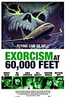 Exorcism at 60 000 Feet 2020