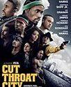 Cut Throat City 2020
