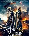 Arthur And Merlin Knights of Camelot 2020